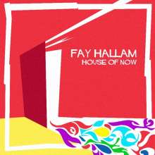 Fay Hallam: House Of Now, LP