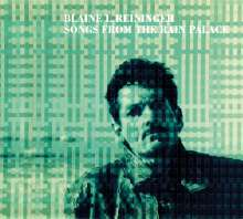 Blaine L. Reininger: Songs From The Rain Palace, CD