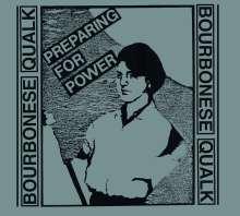 Bourbonese Qualk: Preparing For Power, CD