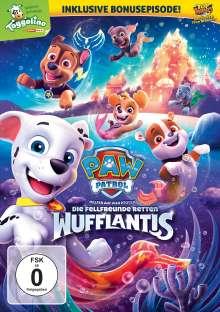 Paw Patrol: Die Fellfreunde retten Wufflantis, DVD