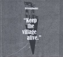 Stereophonics: Keep The Village Alive (Deluxe Edition), 2 CDs