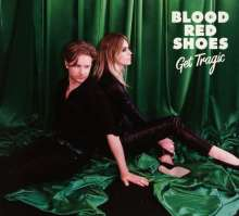 Blood Red Shoes: Get Tragic, CD