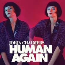 Jorja Chalmers: Human Again, CD