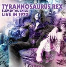 T.Rex (Tyrannosaurus Rex): Elemental Child Live 1970, CD