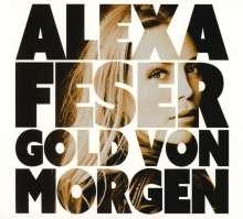 Alexa Feser: Gold von Morgen, CD