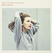 Marit Larsen: When The Morning Comes, LP