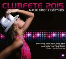 Clubfete 2015: 44 Club Dance & Party Hits, 2 CDs
