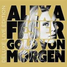 Alexa Feser: Gold von morgen (Deluxe Live Edition), 2 CDs