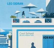 Leo Sidran (geb. 1976): Cool School (The Music Of Michael Franks) +1, CD