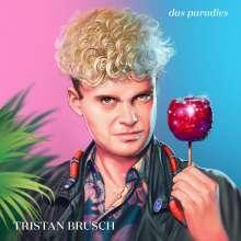 Tristan Brusch: Das Paradies, LP
