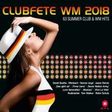 Clubfete WM 2018: 63 Summer Club & WM Hits, 3 CDs