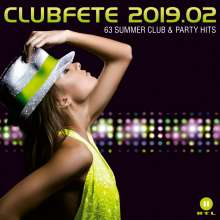 Clubfete 2019.02: 63 Summer Club & Party Hits, 3 CDs