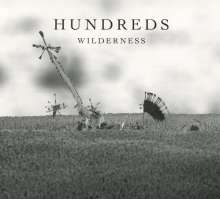 Hundreds: Wilderness (Deluxe), 2 CDs