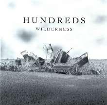 Hundreds: Wilderness (180g), 2 LPs und 1 CD