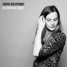 Judith Holofernes: Ich bin das Chaos, CD