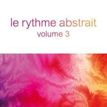 Le Rythme Abstrait By Raphael Marionneau Vol.3, CD