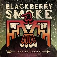 Blackberry Smoke: Like An Arrow, 2 LPs