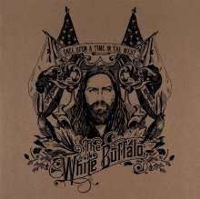 The White Buffalo: Once Upon A Time In The West, LP