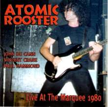 Atomic Rooster: Live At The Marquee 1980, CD