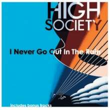 High Society: I Never Go Out In The Rain, CD