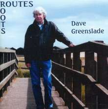 Dave Greenslade: Routes-Roots, CD