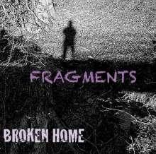 Broken Home: Fragments, CD