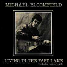 Michael Bloomfield: Living In The Fast Lane, CD