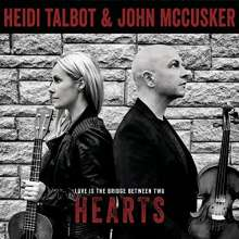 Heidi Talbot & John McCusker: Love Is The Bridge Between Two Hearts, CD