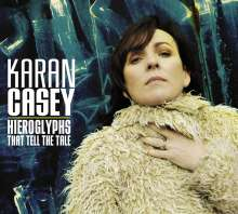 Karan Casey (ex-Solas): Hieroglyphs That Tell The Tale, CD