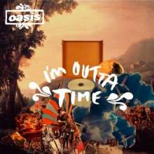 Oasis: I'm Outta Time, Maxi-CD