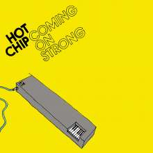Hot Chip: Coming On Strong, CD