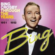Bing Crosby (1903-1977): Through The Years - Vol, CD