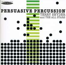 Terry Snyder & The All Stars: Persuasive Percussion, CD