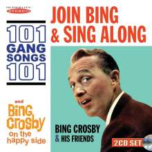 Bing Crosby (1903-1977): Join Bing & Sing Along / On The Happy Side, 2 CDs