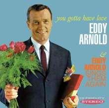 Eddy Arnold: You Gotta Have Love / Sings Them Again, CD