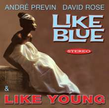 Andre Previn & David Rose: Like Blue / Like Young, CD