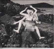 Alex Smoke: Love Over Will, CD