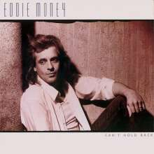 Eddie Money: Can't Hold Back (Collector's Edition) (Remastered & Reloaded), CD