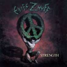 Enuff Z'nuff: Strength (Limited Collector's Edition) (Remastered & Reloaded), CD