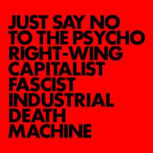 Gnod: Just Say No To The Psycho Right-Wing Capitalist Fascist Industrial Death Machine, LP
