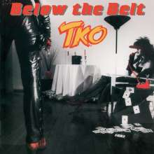 TKO: Below The Belt (Collector's Edition) (Remastered & Reloaded), CD