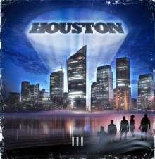 Houston: III, CD