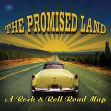 The Promised Land (A Rock & Roll Road Map), 2 CDs