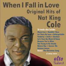 Nat King Cole (1919-1965): When I Fall In Love: Original Hits Of Nat King Cole, CD