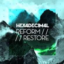 Hexadecimal: Reform/restore, CD