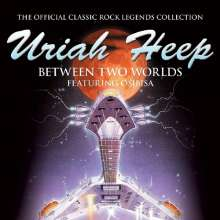 Uriah Heep: Between Two Worlds, CD