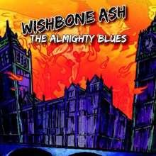 Wishbone Ash: Almighty Blues, CD