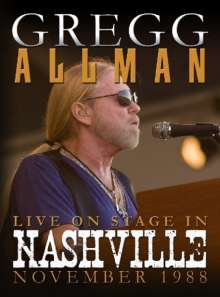 Gregg Allman: Live On Stage In Nashville November 1988, DVD