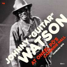 Johnny 'Guitar' Watson: At Onkel Pö's Carnegie Hall Hamburg '76 (180g), 2 LPs