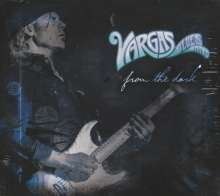 Vargas Blues Band: From The Dark, CD